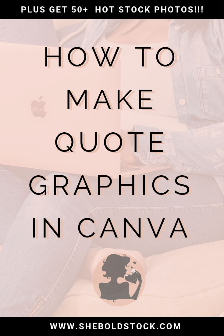 How to Design a Quote Graphic for Social Media | She Bold