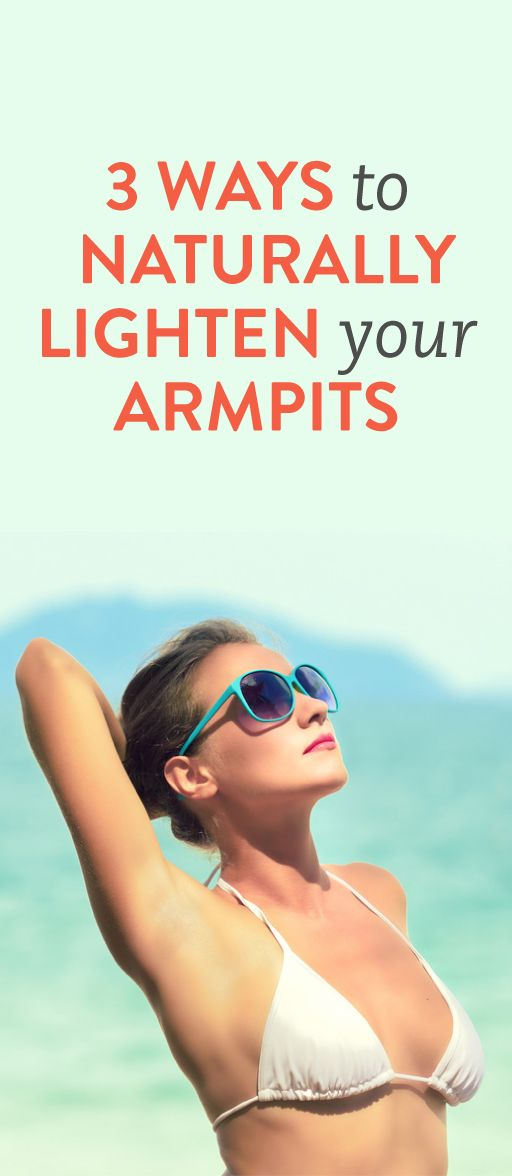 3 Ways to Naturally Lighten your Armpits