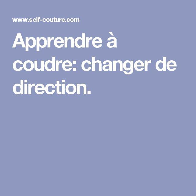 Apprendre à coudre: changer de direction.