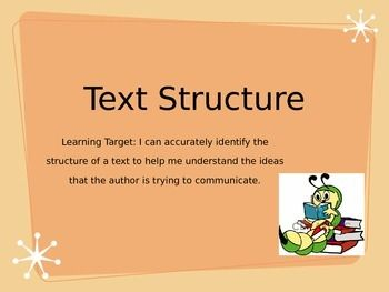 This powerpoint is a wonderful tool to use for teaching students about text structure. It is a compilation of 60 slides containing information about what text structure is, why text structure is important, the seven different types of text structure, fun video, activities, and exit tickets.