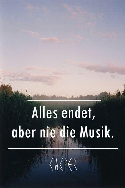 Alles endet aber nie die Musik. - Casper #benjamingriffey