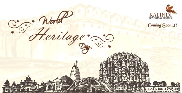 Its not the honor that you take with you, but the heritage you leave behind. A very Happy World Heritage Day from Team kalindi Resorts