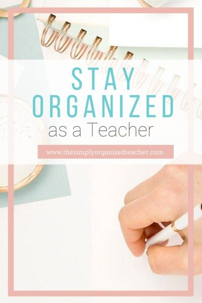f834c1777 Stay organized as a teacher by implementing these 5 steps. Use these  strategies to help organize routines and papers in your elementary classroom .