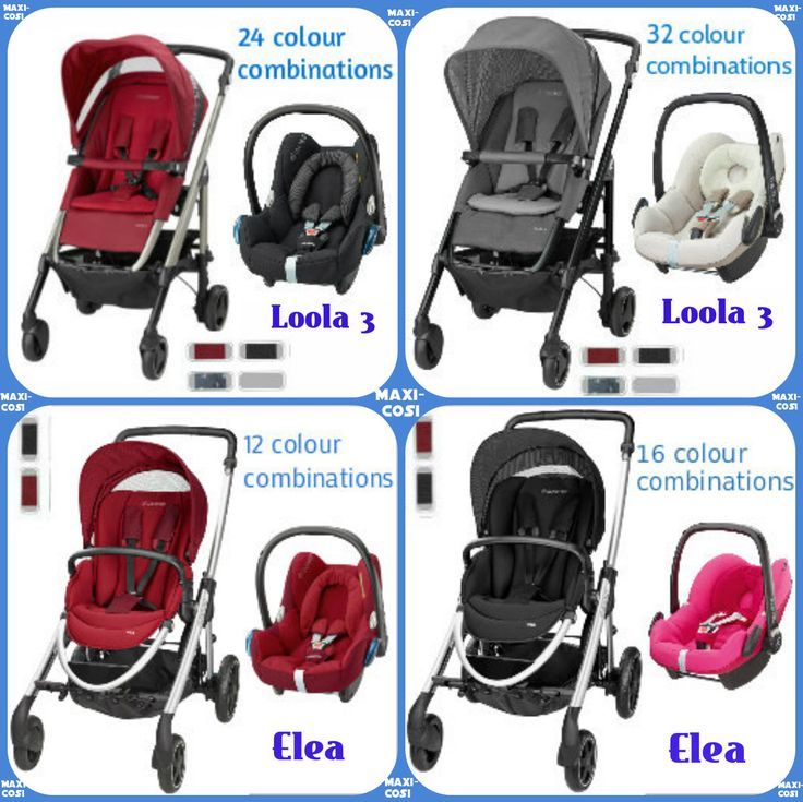 Maxi Cosi Travel Systems Choose Between A Loola 3 And Elea Pushchair Then Whether You Want Cabriofix Or Pebble Car Seat