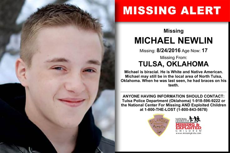 MICHAEL NEWLIN, Age Now: 17, Missing: 08/24/2016. Missing From TULSA, OK. ANYONE HAVING INFORMATION SHOULD CONTACT: Tulsa Police Department (Oklahoma) 1-918-596-9222.