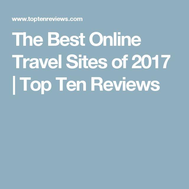 The Best Online Travel Sites of 2017   Top Ten Reviews