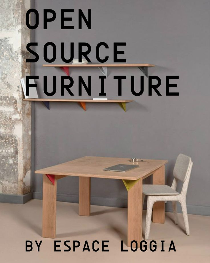 Good Open Source Furniture By Espace Loggia The French Company Espace Loggia Got  Inspired And Took Over
