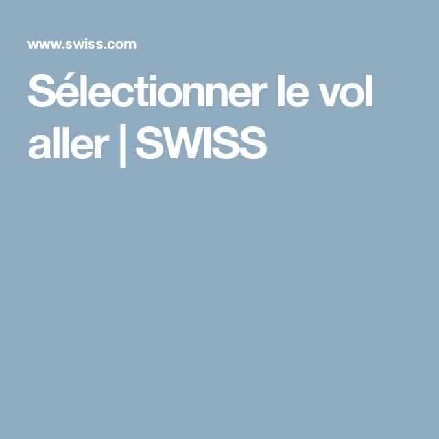 Sélectionner le vol aller | SWISS