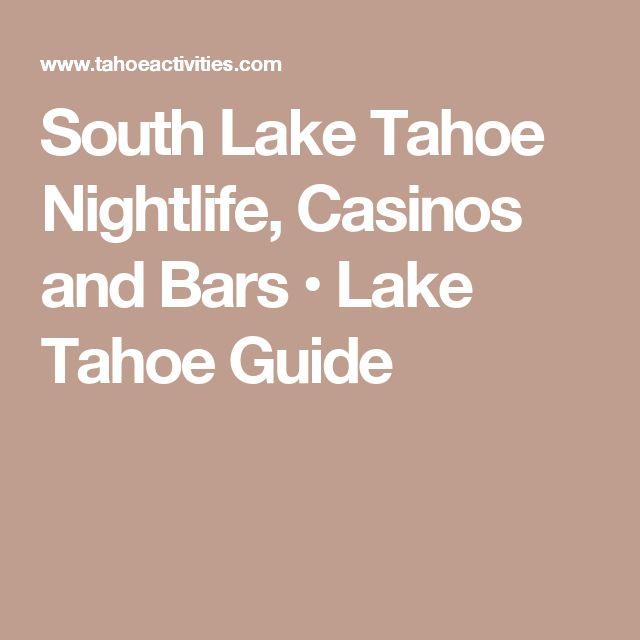 South Lake Tahoe Nightlife, Casinos and Bars • Lake Tahoe Guide