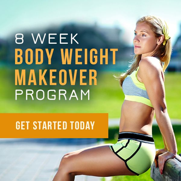 Get your workouts in with NO EQUIPMENT REQUIRED! Our 8 Week Body Weight Workout Program will have you in great shape by summer. #bodyweight #workouts #fitnessprogram