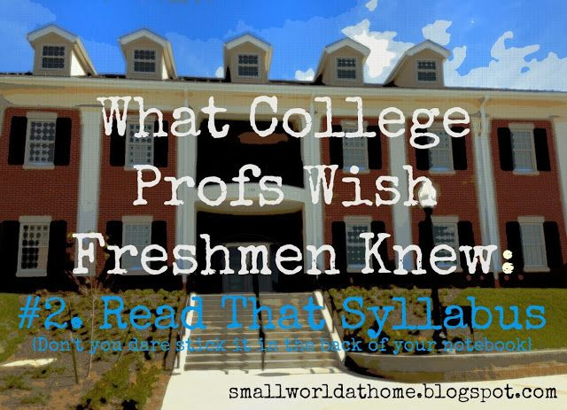 SmallWorld: What College Profs Wish Freshmen Knew: Read That Syllabus