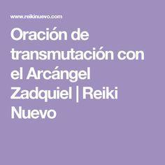 Oración de transmutación con el Arcángel Zadquiel   Reiki Nuevo