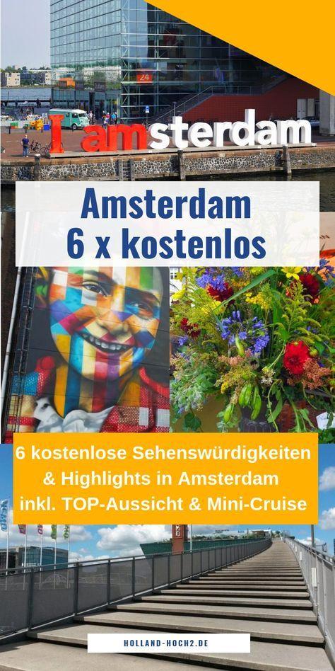 Amsterdam mit 6 kostenlosen Sehenswürdigkeiten entdecken