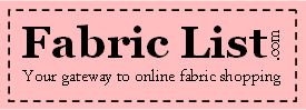 Fabric List - your gateway to online fabric shopping