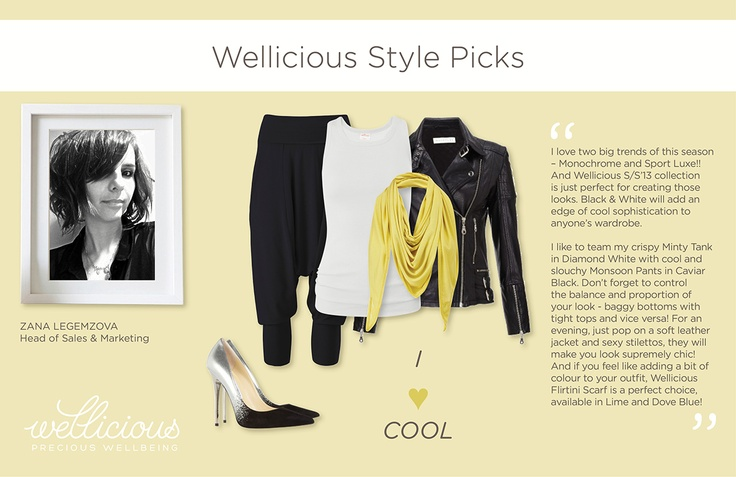 This week Zana introduces her favourite Wellicious styles. I ♥ Cool.