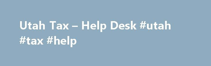 Utah Tax – Help Desk #utah #tax #help http://indiana.nef2.com/utah-tax-help-desk-utah-tax-help/  # Help Desk Utah Tax Caroline White July 30, 2015 22:12 Please use the following information as necessary. If you are an employer with a history of payroll in Utah you have probably already obtained the IDs and online accounts necessary for ONPAY to process your tax filings. If you already have the information, please log into ONPAY, select Company Company Setup Tax Information, and enter your…