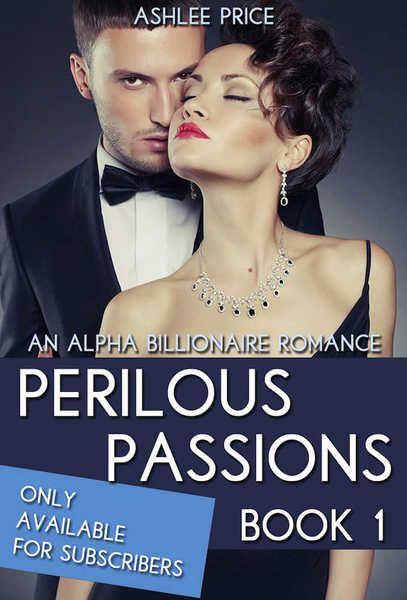 Get your FREE copy of Perilous Passions - Part 1