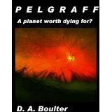 PELGRAFF (Kindle Edition)By D.A. Boulter