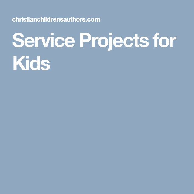 Service Projects for Kids