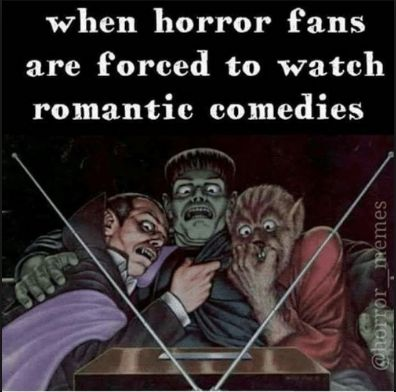 Horror film fans, alas, don't have to sit out this dreamy day. These films horrifies us with their horror content. #romanticcomedy #is #horror #for #the #people #like #us