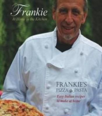Frankie At Home In The Kitchen: Frankie's Pizza And Pasta/Easy Italian Recipes To Make At Home PDF