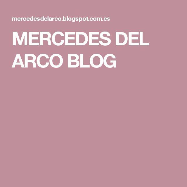 MERCEDES DEL ARCO BLOG