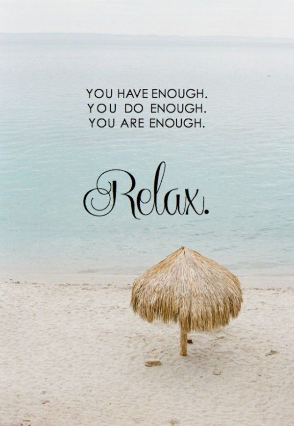 relax, if only...