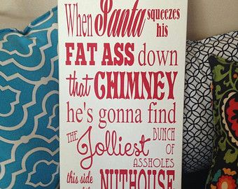 Christmas Vacation Clark Griswold Sign santa fat ass by SAWTHESIGN