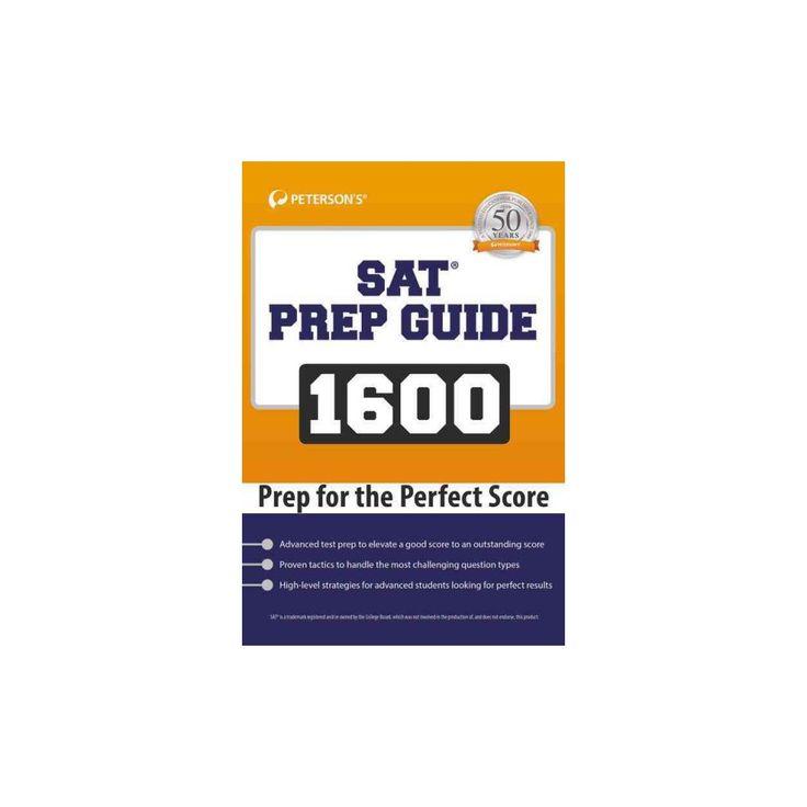Sat Prep Guide 1600 : Prep for the Perfect Score (Paperback)