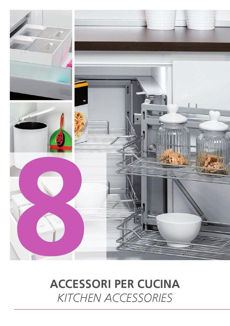 ACCESSORI PER CUCINA / KITCHEN ACCESSORIES  Sistemi e accessori per cucina / Systems and kitchen accessories Pattumiere / Waste bins Piedini e zoccoli da cucina / Kitchen legs and plinth Profilo Gola / Gola profile