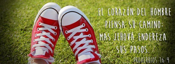 """Yo creo en esta palabra - Proverbios 16:9 """"El corazón del hombre piensa su camino; Mas Jehová endereza sus pasos. """""""