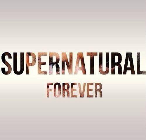 Love supernatural forever, forever, forever....