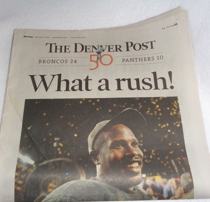 Denver Broncos Denver Post Champs What A Rush! Super Bowl 50 Newspaper 2/8/16