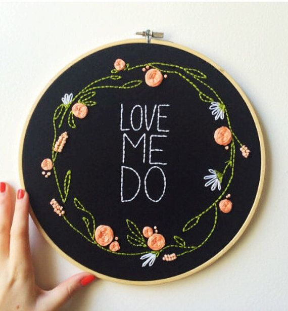 Love Me Do Embroidery Hoop// Beatles Lyrics, floral wreath, flowers, pink, typography, Beatles, baby shower, nursery, baby, wedding gift