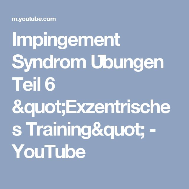 "Impingement Syndrom Übungen Teil 6 ""Exzentrisches Training"" - YouTube"