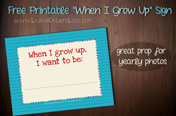 printable when i grow up sign kid blogger network activities crafts. Black Bedroom Furniture Sets. Home Design Ideas