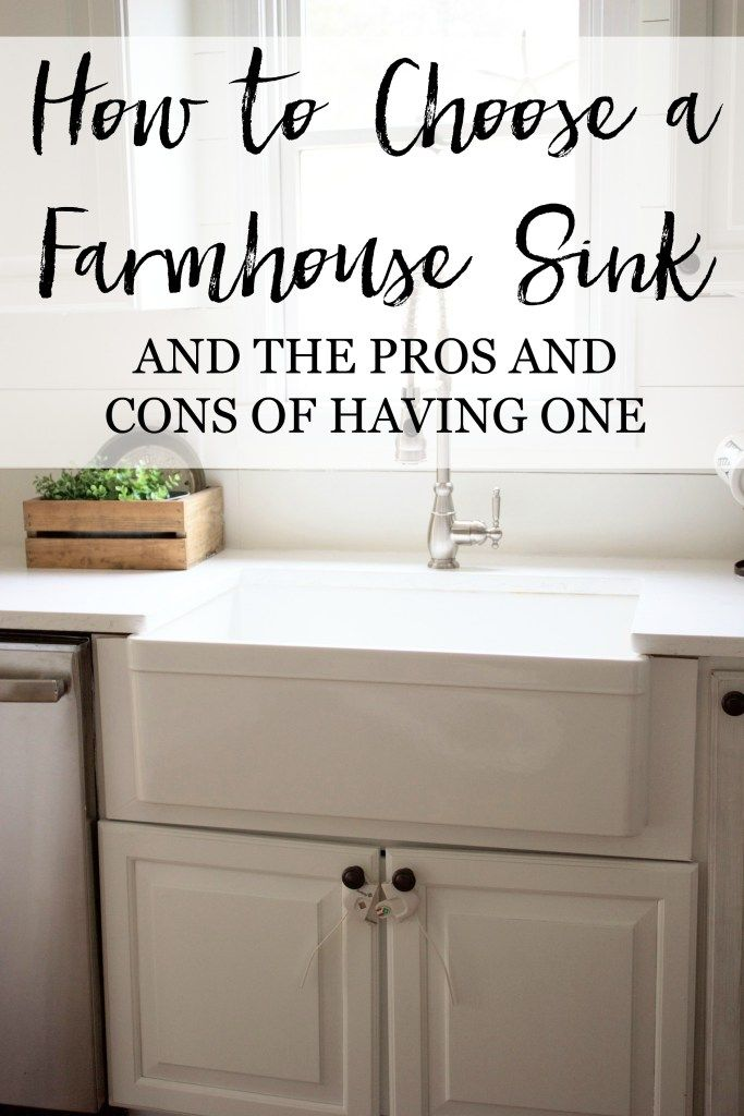 How to choose a farmhouse sink and the pros and cons of having one!