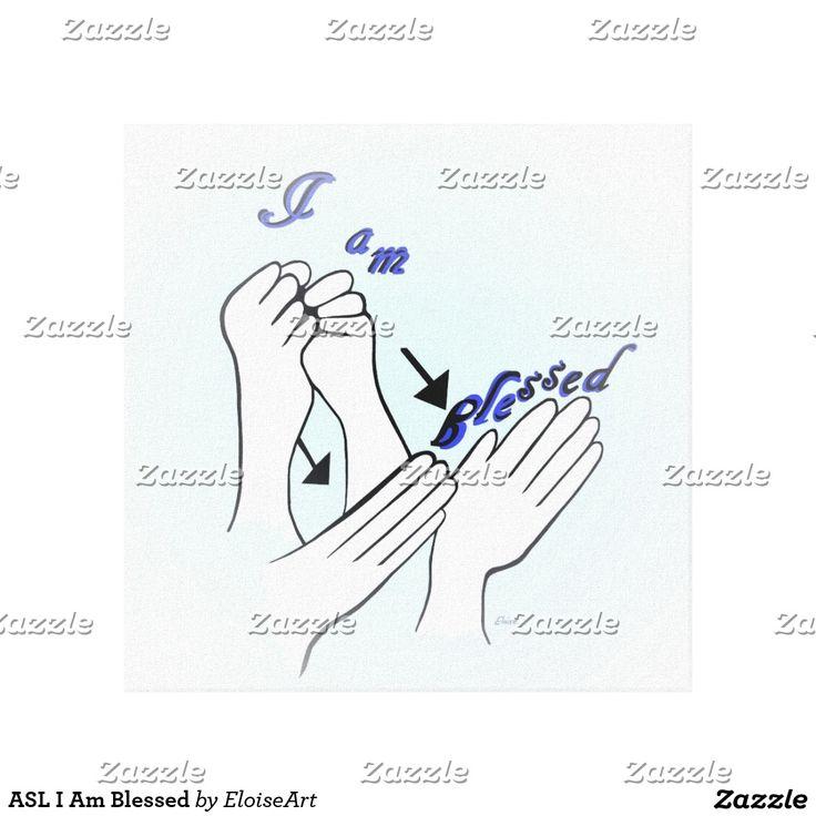 Asl i am blessed canvas print sign language art sign