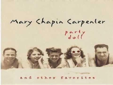 Party Doll   Mary Chapin Carpenter