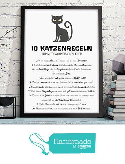 """OWLBOOK """"10 KATZENREGELN - HAUSORDNUNG"""" - Kunstdruck mit Katze - Wandbild ungerahmt & ohne Deko - lustiges Bild / Poster mit Spruch - Geschenk, Geschenkidee für Katzenliebhaber zum Valentinstag, Geburtstag, Jahrestag, Hochzeitstag oder als Gastgeschenk für Mann & Frau von der OWLBOOK https://www.amazon.de/dp/B01N4SG3ZU/ref=hnd_sw_r_pi_awdo_tgsMybCSC5K0P #handmadeatamazon"""