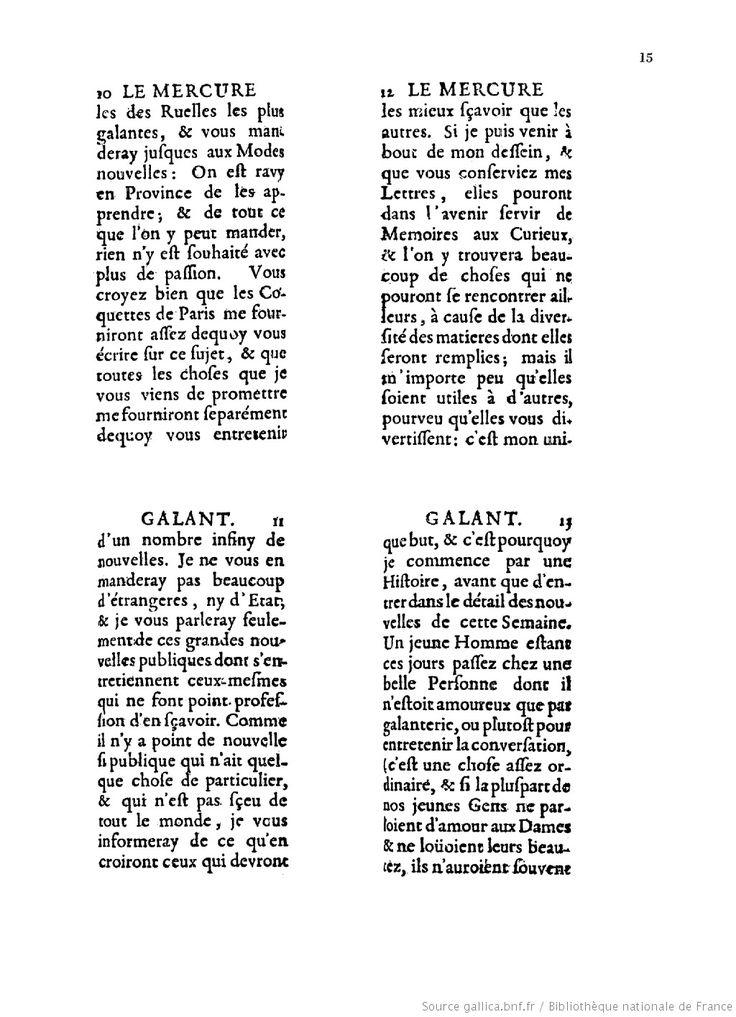 """Le Mercure galant : contenant plusieurs histoires veritables...   1672   Gallica.- 4) Mercure Galant:  De 1479 à Mai 1710, il porte la mention """"Dédié à Monseigneur le Dauphin"""". De 1678 à 1685, un supplément trimestriel, l""""Extraordinaire du Mercure Galant"""" s'est ajouté aux périodiques mensuels. Ils relatent les évênements particuliers. Entre 1780 et 1709, Jean Donneau de Visé s'associe à Thomas Corneille."""