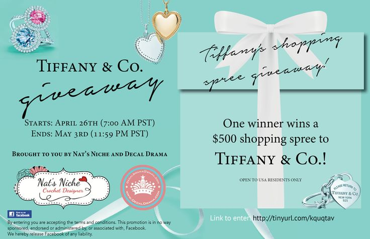 Win a $500 SHOPPING SPREE to Tiffany's! Enter at Nat's Niche on FB today! April 26'th through May 3'rd 2014.