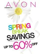 Amazing Spring Break Savings   Campaign 7 & 8 only.  Contact me to order yours at a discount  www.avon.ca