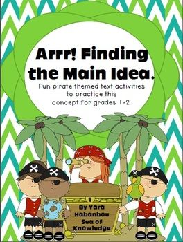 Arrrrrrr! Finding the main idea concept is often tricky for students to grasp. Make it fun for them by introducing reading fictional reading activities about pirates which help develop their understanding of this tricky concept.  This unit includes an original story about pirates which would motivate learners to read on. There are plenty of texts to practice finding the main idea, the topic sentence and the supporting details. $3.50