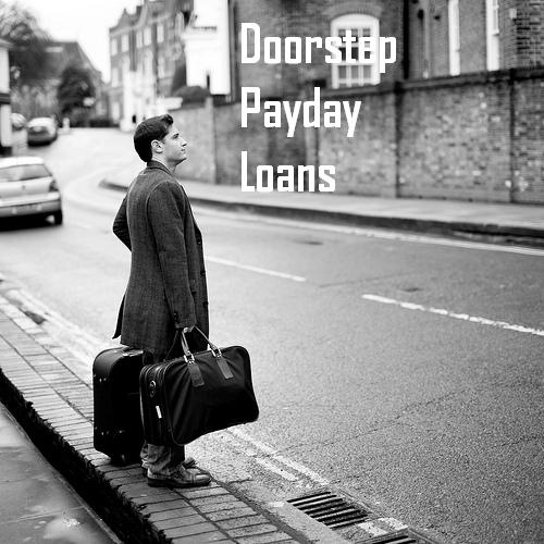 Doorstep payday loans up to £1000 immediate doorstep loans to perfect