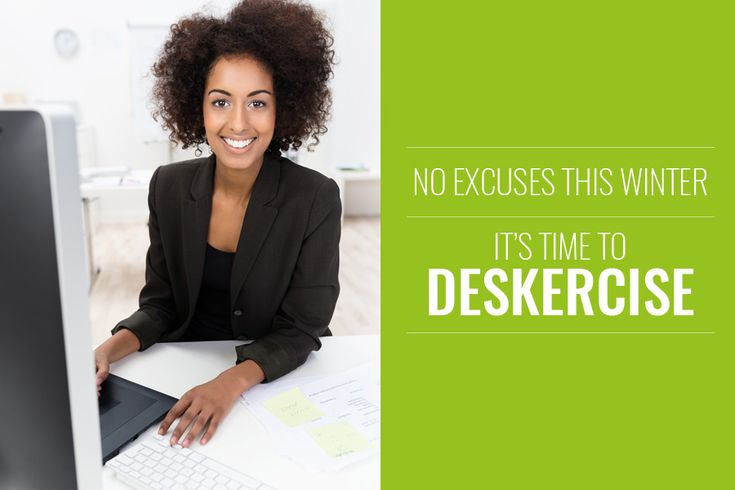 Use work time to stay in shape this winter | Deskercise