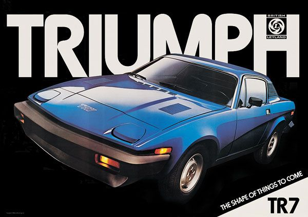 triumph tr7 , my future husband nearly ran me over in one of these!
