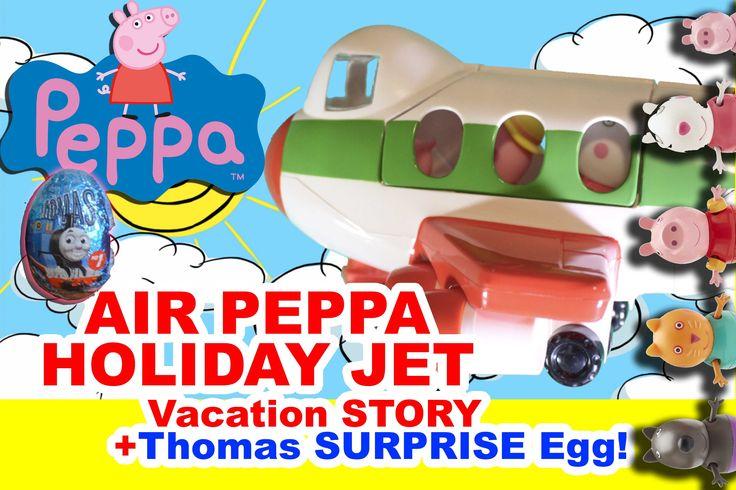 PEPPA PIG HOLIDAY JET PLANE VACATION STORY Jet de Vacaciones 2015 SURPRI...