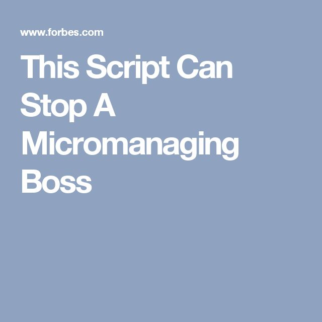 This Script Can Stop A Micromanaging Boss