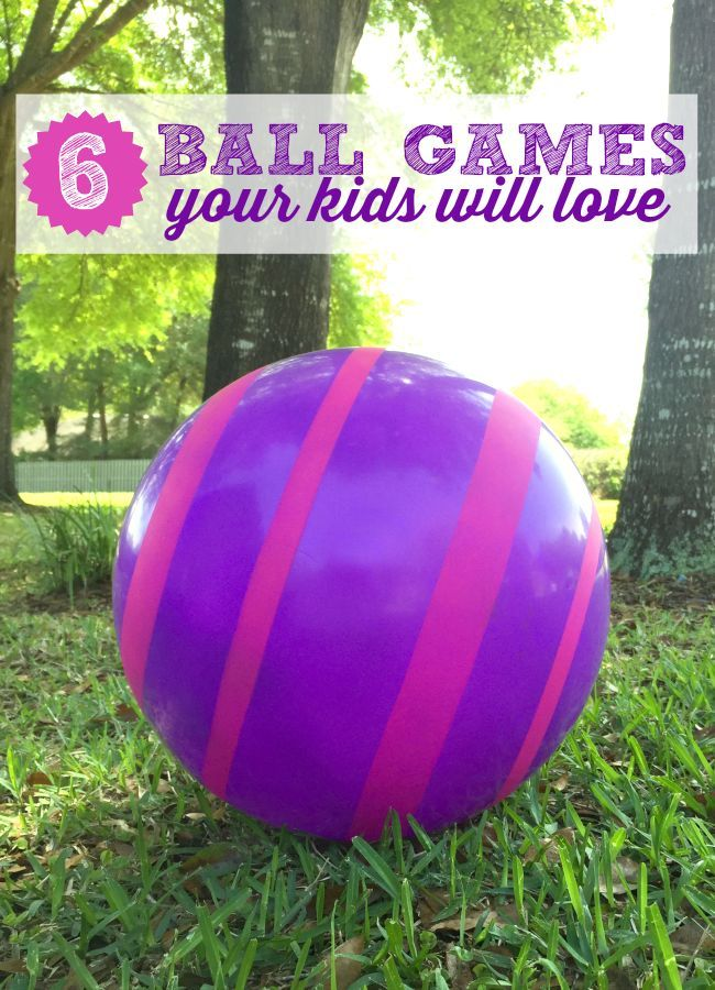 6 Ball Games Your Kids Will Love